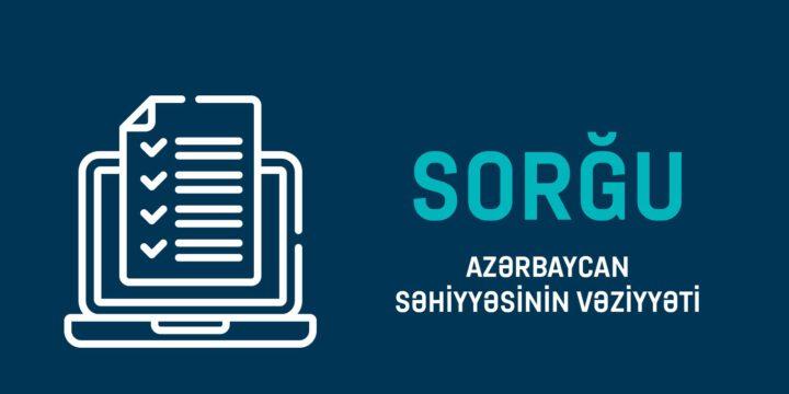 Azərbaycan Səhiyyəsinin Vəziyyəti